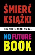 No future book - okładka