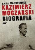 Kazimierz Moczarski. Biografia - okładka