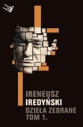 Ireneusz Iredyński. Dzieła zebrane