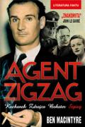 Ben Macintyre. Agent ZigZag. Prawdziwa opowieść wojenna o Eddiem Chapmanie. Kochanek, zdrajca, bohater, szpieg